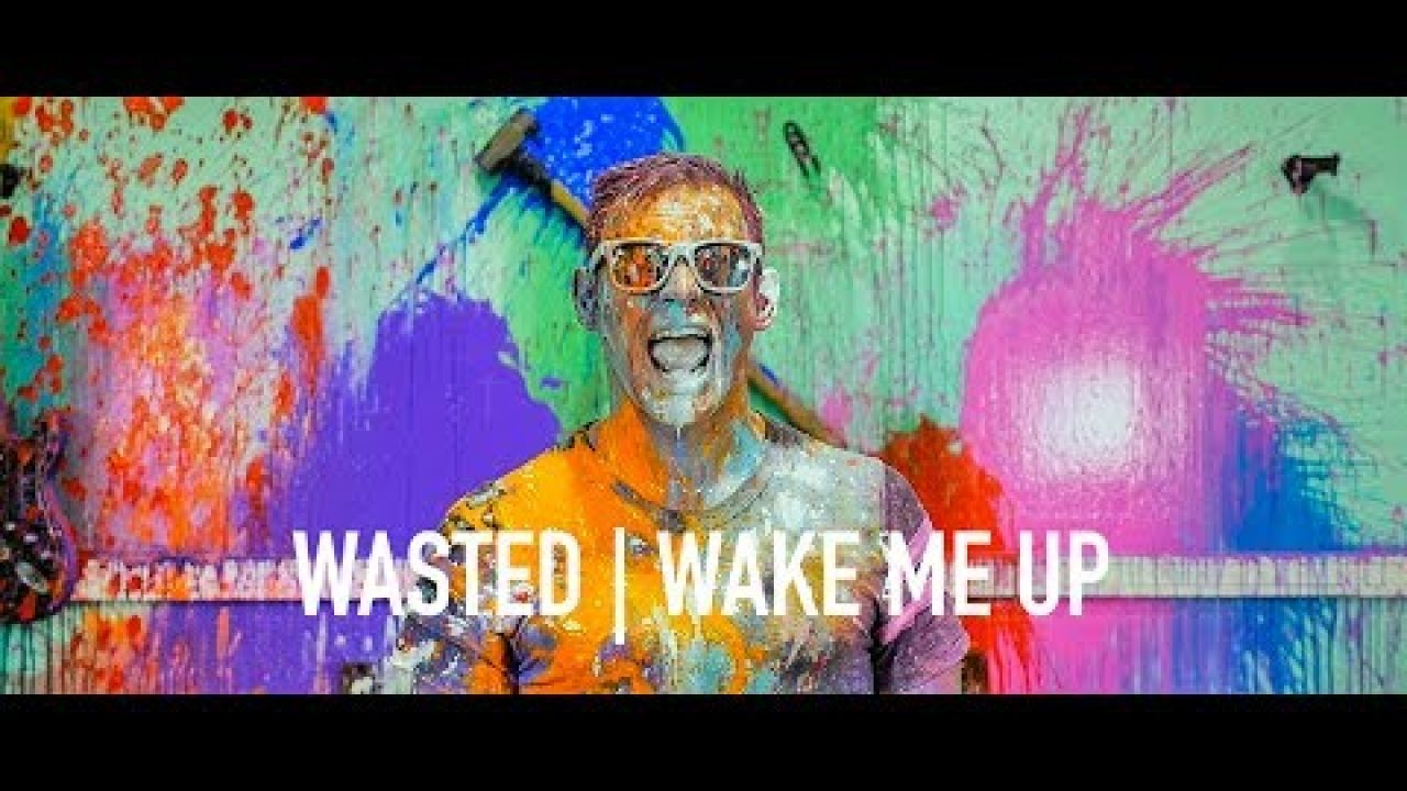 Wasted/Wake Me Up (MASHUP) by: Patent Pending