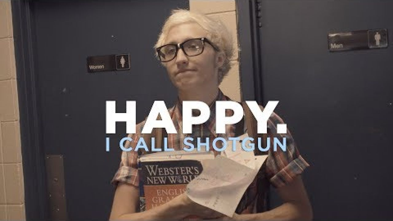 Happy. - I Call Shotgun (Official Music Video)