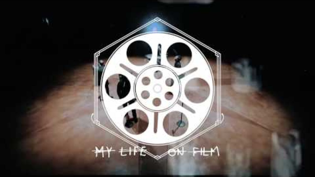 My Life On Film -