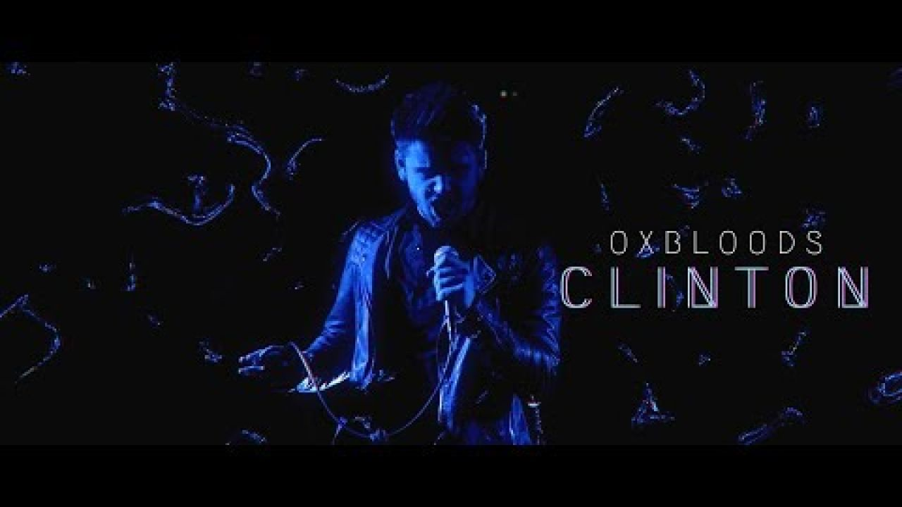 """OXBLOODS - """"Clinton"""" (Official Music Video)"""