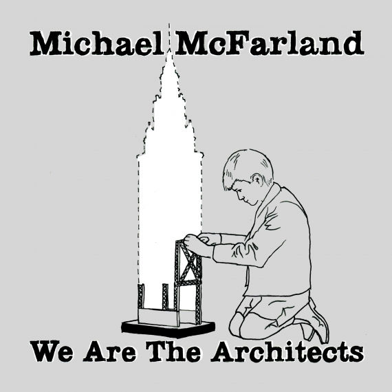 Michael McFarland - We Are The Architects - EP - Review