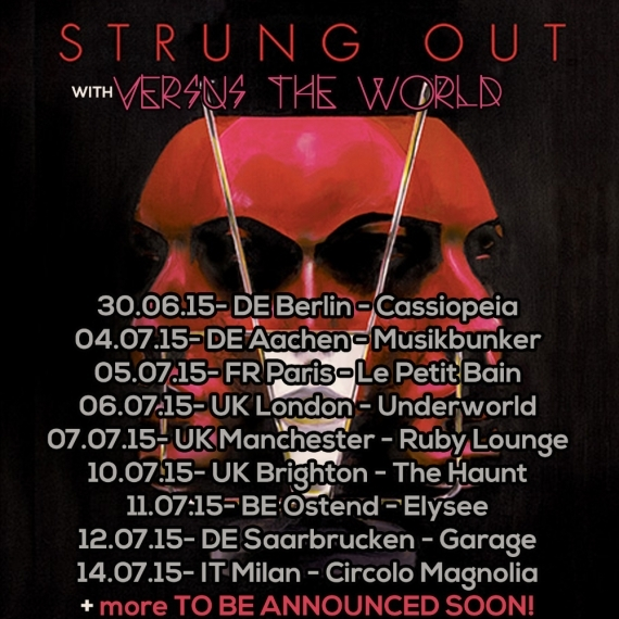 Strung Out Featuring Versus The World - 6th July - The Underworld, London