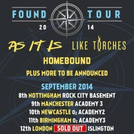 Our Zone Found Tour featuring As It Is, Like Torches,Underline The Sky, 48 Hours, Homebound - 12th September - Islington Academy, London