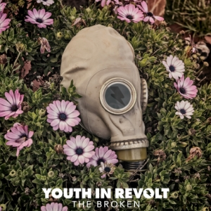 Youth In Revolt - The Broken - Album - Review